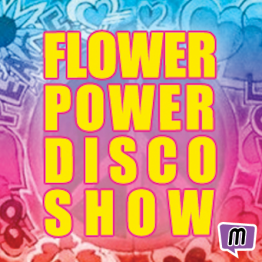 Flower Power Disco Show - Manly Sisters